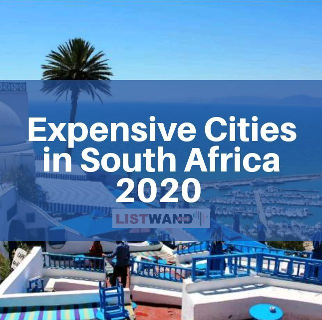 Most Expensive Cities in South Africa, 2020