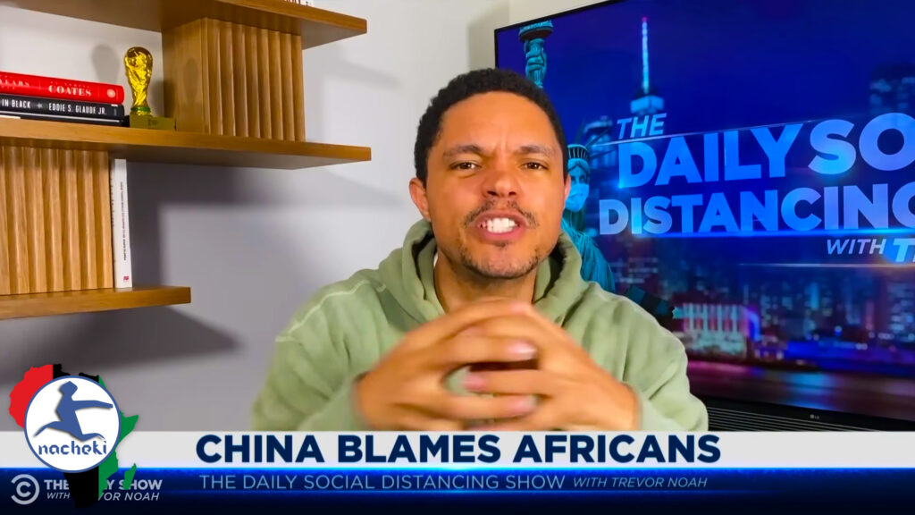 Trevor Noah Brings Chinese Racism of Africans to the Limelight as China Denies Everything