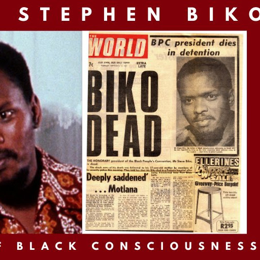 South Africans Celebrate the Legacy of Black Consciousness Leader Steve Biko