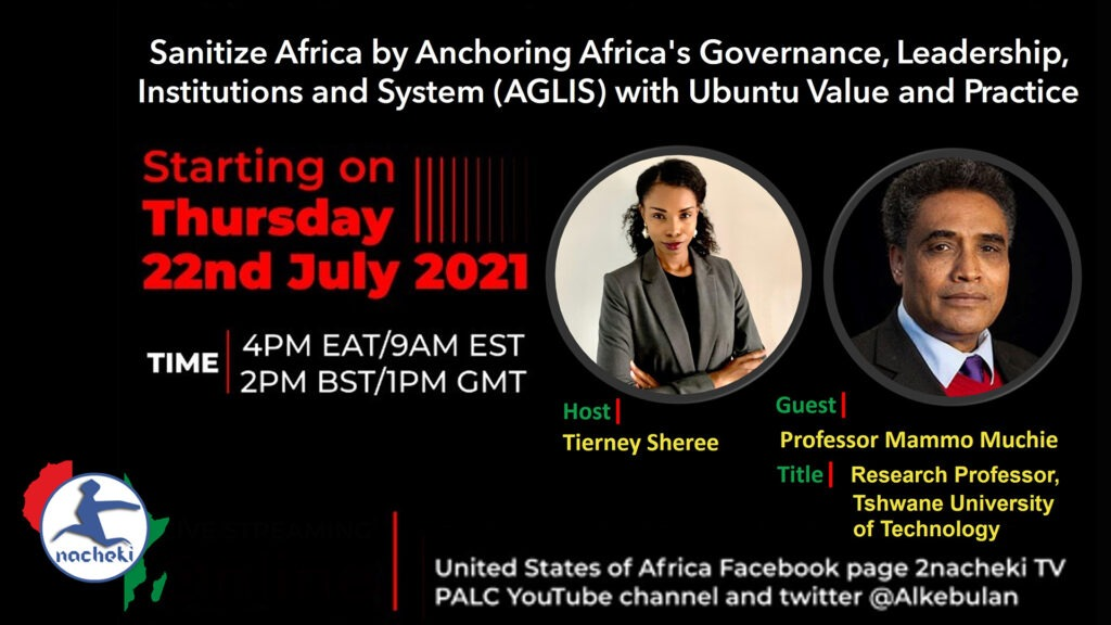 Pan African Leadership Center Episode 1: Sanitize Africa By Anchoring It's Governance With Ubuntu