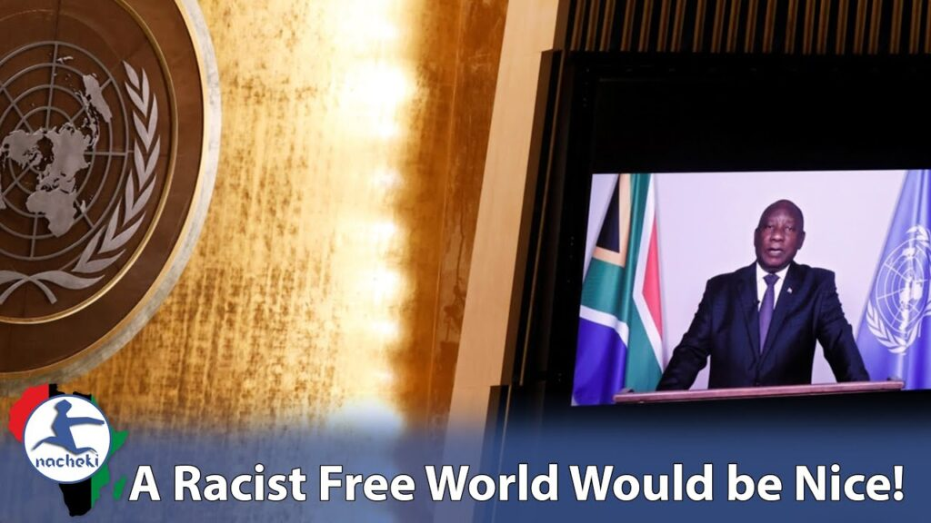 South Africa's President Champions for a Racist Free World